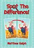 Spot The Difference: 20 fun and colorful spot the difference pictures for kids (English Edition)