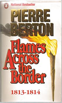 Paperback Flames Across the Border, 1813-1814 Book