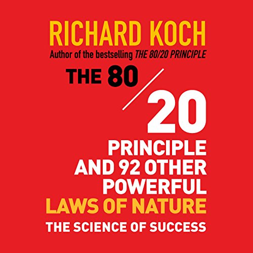 The 80/20 Principle and 92 Other Powerful Laws of Nature audiobook cover art