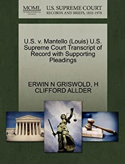 U.S. V. Mantello (Louis) U.S. Supreme Court Transcript of Record with Supporting Pleadings