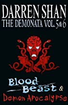 Volumes 5 and 6 - Blood Beast/Demon Apocalypse (The Demonata) by Darren Shan (2011-07-07)