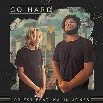 Go Hard (feat. Kalin Jones)