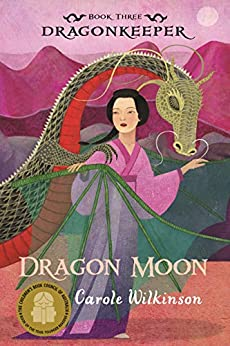 Dragonkeeper 3: Dragon Moon by [Carole Wilkinson]