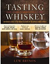 BY Bryson, Lew ( Author ) [{ Tasting Whiskey: An Insider's Guide to the Unique Pleasures of the World's Finest Spirits By Bryson, Lew ( Author ) Oct - 21- 2014 ( Paperback ) } ]