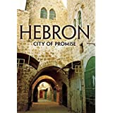 Hebron City of Promise by Various