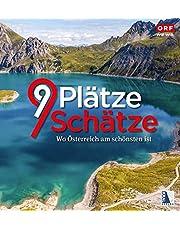9 Plätze 9 Schätze (Ausgabe 2020): Band VI: Wo Österreich am schönsten ist