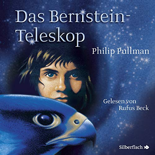 Das Bernstein-Teleskop     His Dark Materials 3              By:                                                                                                                                 Philip Pullman                               Narrated by:                                                                                                                                 Rufus Beck                      Length: 19 hrs and 40 mins     2 ratings     Overall 5.0