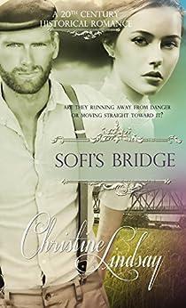 Sofi's Bridge by [Christine Lindsay]