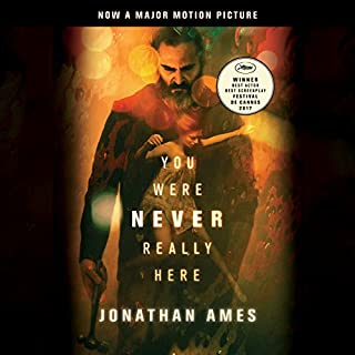 You Were Never Really Here (Movie Tie-In) audiobook cover art