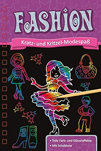 Kratzbuch. Fashion: Kratz- und Kritzel- Abenteuer