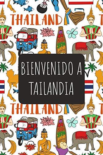 Bienvenido A Tailandia: 6x9 Diario de viaje I Libreta para listas de tareas I Regalo perfecto para tus vacaciones en Tailandia