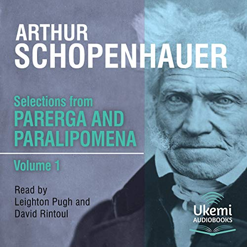 Selections from Parerga and Paralipomena Volume 1 audiobook cover art