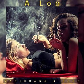 Marihuana & Sexo