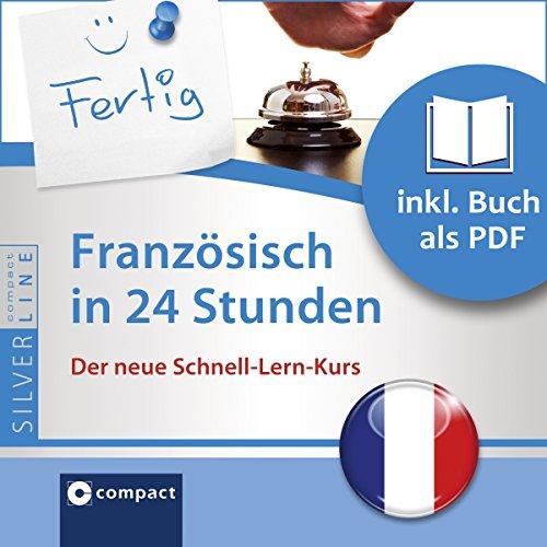 Französisch in 24 Stunden - Schnell-Lern-Kurs audiobook cover art