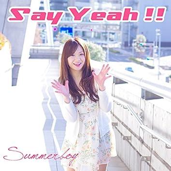 Say Yeah!!