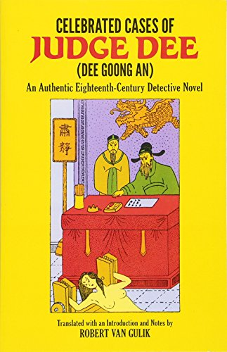 Compare Textbook Prices for Celebrated Cases of Judge Dee Dee Goong An Detective Stories Unabridged Edition ISBN 9780486233376 by Gulik, Robert van