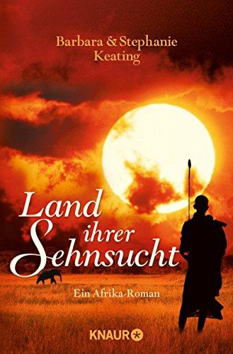Land ihrer Sehnsucht: Roman (Langani-Trilogie 1)