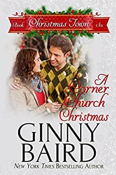 A Corner Church Christmas (Christmas Town Book 6) by [Ginny Baird]