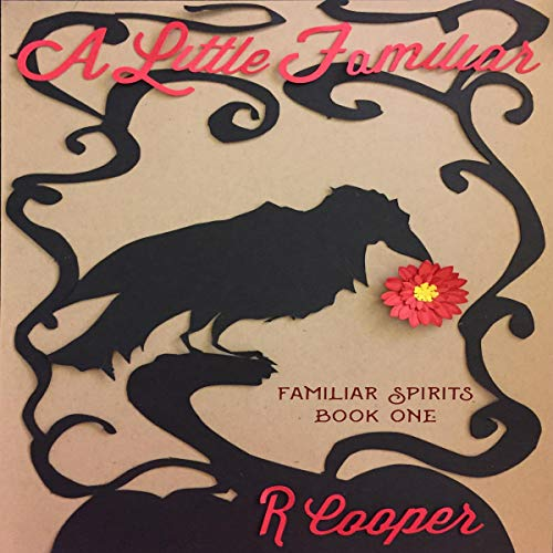 A Little Familiar Audiobook By R. Cooper cover art