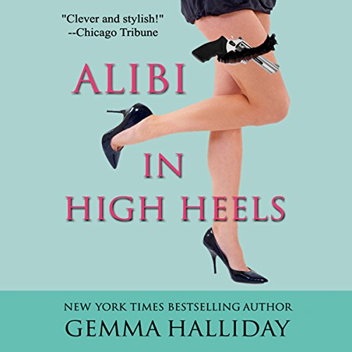 Alibi in High Heels audiobook cover art