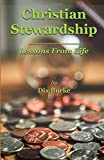 Christian Stewardship: Lessons From Life