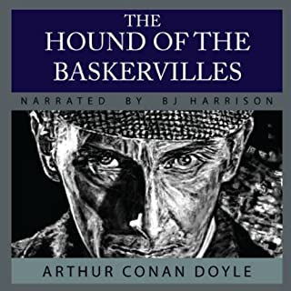 The Hound of the Baskervilles                   Written by:                                                                                                                                 Arthur Conan Doyle                               Narrated by:                                                                                                                                 B.J. Harrison                      Length: 5 hrs and 54 mins     Not rated yet     Overall 0.0