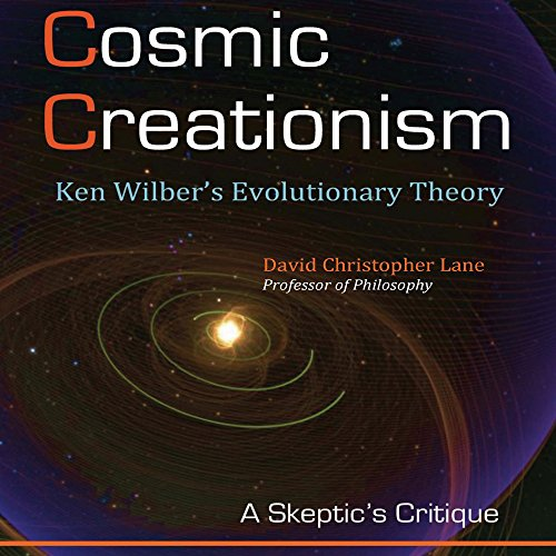 Cosmic Creationism: Ken Wilber's Theory of Evolution audiobook cover art