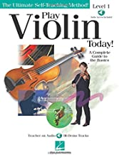 Play Violin Today!: A Complete Guide to the Basics Level 1 (Ultimate Self-Teaching Method!)