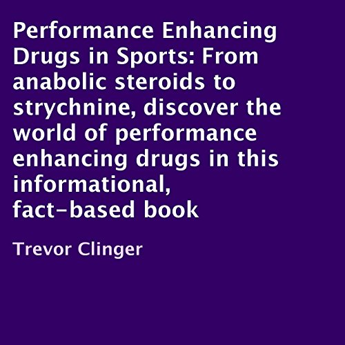 Performance Enhancing Drugs in Sports audiobook cover art
