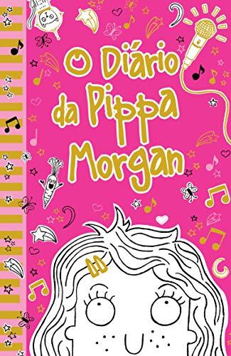 O diário da Pippa Morgan - Livro 1: Volume 1