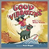Image of Good Vibrations: A Children's Picture Book (LyricPop)
