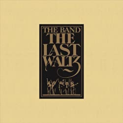 The Band / The Last Waltz