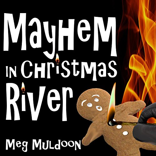 Mayhem in Christmas River audiobook cover art