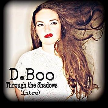 Through the Shadows (Intro)