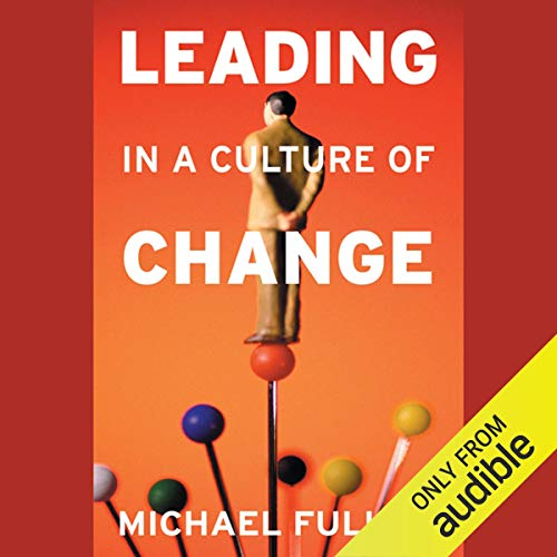 Leading in a Culture of Change audiobook cover art