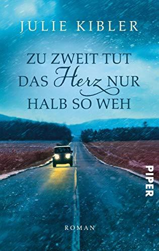 Buchseite und Rezensionen zu 'Zu zweit tut das Herz nur halb so weh' von Julie Kibler