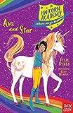 Ava And Star (Unicorn Academy: Where Magic Happens, 3)