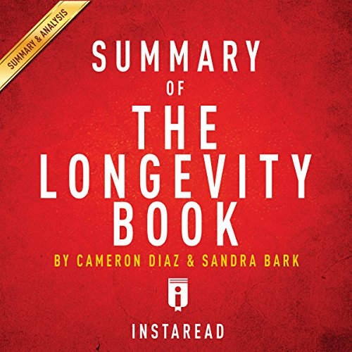 Couverture de Summary of The Longevity Book by Cameron Diaz and Sandra Bark | Includes Analysis