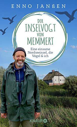 Buchseite und Rezensionen zu 'Der Inselvogt von Memmert: Eine einsame Nordseeinsel, die Vögel und ich' von Enno Janßen