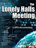 The Lonely Halls Meeting a GPS Documentary