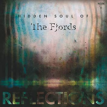 Hidden Soul of the Fjords - Reflections