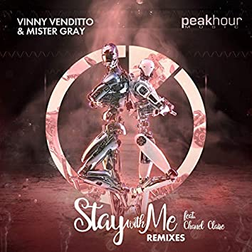 Stay With Me (feat. Chanel Claire) REMIXES