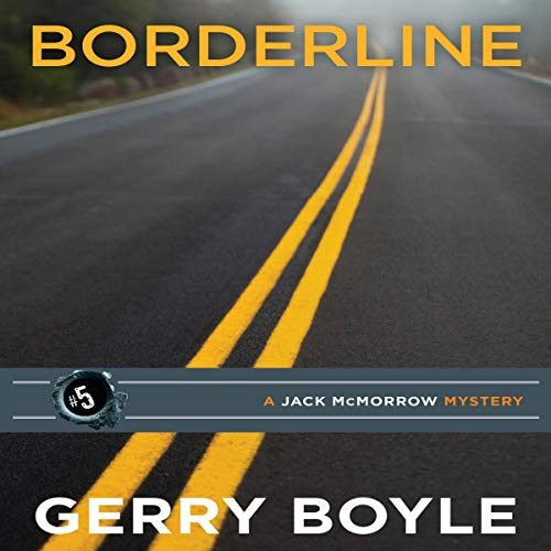 Borderline: A Jack McMorrow Mystery audiobook cover art