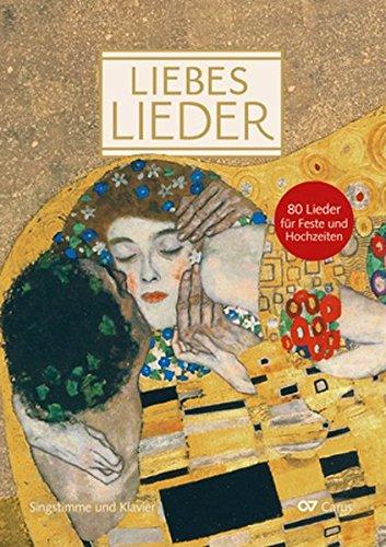 Liebeslieder. Klavierbuch zum Liederbuch (LIEDERPROJEKT)
