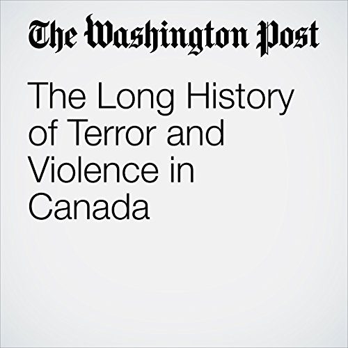 The Long History of Terror and Violence in Canada copertina