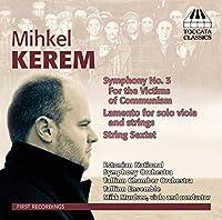 ミーケル・ケレム:交響曲 第3番 他(Mihkel Kerem: Symphony No. 3)