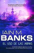 El uso de las armas (Solaris ficciГіn nВє 119) (Spanish Edition)