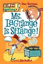 My Weird School #8: Ms. LaGrange Is Strange!