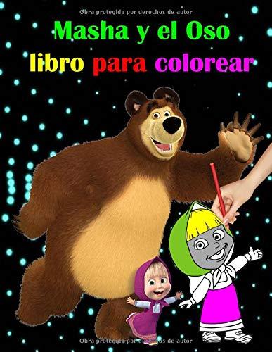 Masha y el Oso libro para colorear: más de 60 ilustración alta calidad para todas las edades (Español)