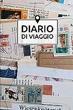 Diario Di Viaggio: Regalo Per Viaggio | Dimensioni 15,24 x 22,86 cm | 110 Pagine (Italian Edition)